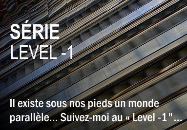 Série Level -1 - Frédéric COIGNOT